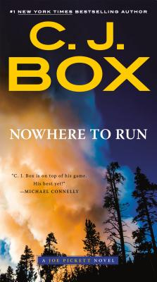Nowhere to Run (A Joe Pickett Novel #10) Cover Image