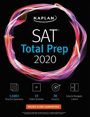 SAT Total Prep 2020: 5 Practice Tests + Proven Strategies + Online + Video (Kaplan Test Prep) Cover Image