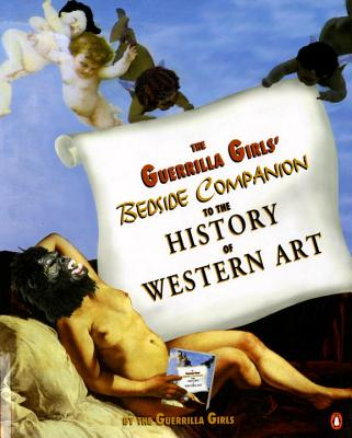 The Guerrilla Girls' Bedside Companion to the History of Western Art Cover Image