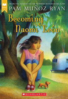Becoming Naomi León (Scholastic Gold) Cover Image
