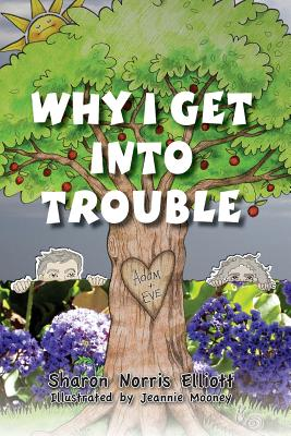 Cover for Why I Get Into Trouble
