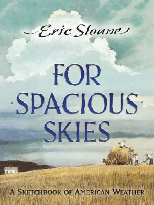 For Spacious Skies: A Sketchbook of American Weather Cover Image