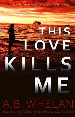 Cover for This Love Kills Me