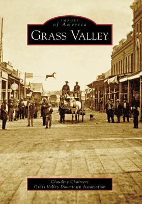 Grass Valley (Images of America (Arcadia Publishing)) Cover Image