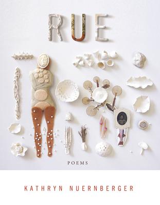 Rue (American Poets Continuum #176) Cover Image