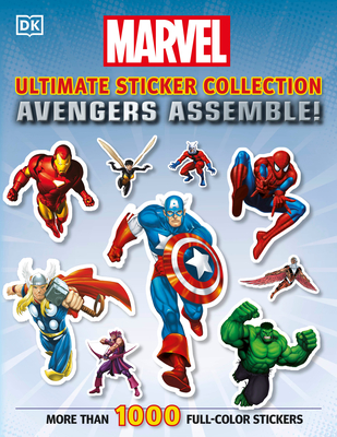 Ultimate Sticker Collection: Marvel Avengers: Avengers Assemble! Cover Image