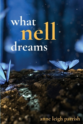 Cover for What Nell Dreams