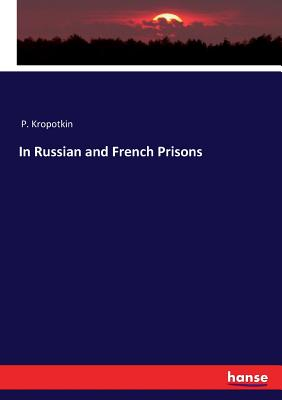 In Russian and French Prisons Cover Image