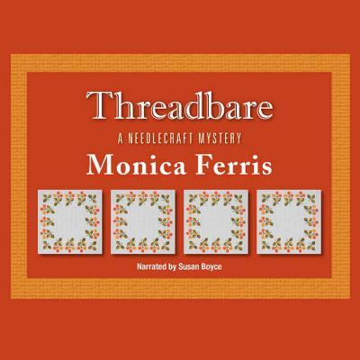 Threadbare Lib/E (Needlecraft Mysteries (Audio) #15) Cover Image