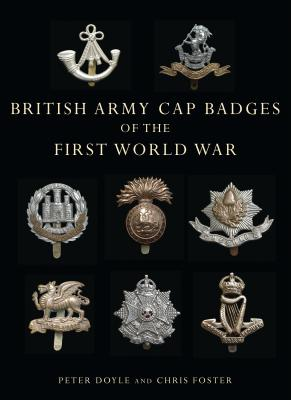 British Army Cap Badges of the First World War Cover Image