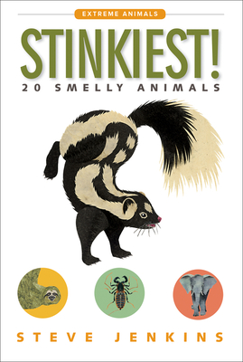 Stinkiest!: 20 Smelly Animals (Extreme Animals) Cover Image