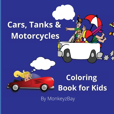 Cars, Tanks & Motorcycles: Coloring book for kids Cover Image