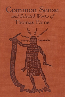 Common Sense and Selected Works of Thomas Paine (Word Cloud Classics) Cover Image