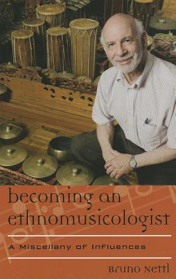 Becoming an Ethnomusicologist: A Miscellany of Influences (Europea: Ethnomusicologies and Modernities) Cover Image