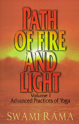 Path of Fire and Light, Vol. 1: Advanced Practices of Yoga Cover Image