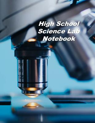 High School Science Lab Notebook: Experiment Documentation and Lab Tracker Cover Image