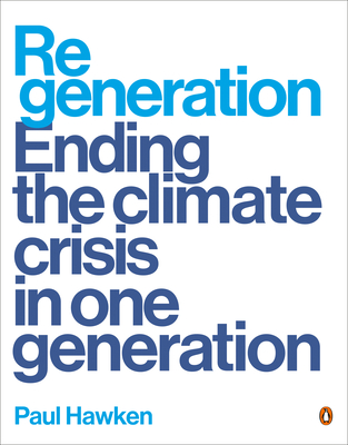 Regeneration: Ending the Climate Crisis in One Generation Cover Image