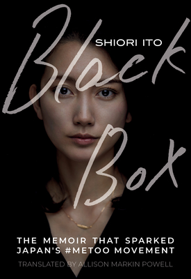 Black Box: The Memoir That Sparked Japan's #metoo Movement Cover Image