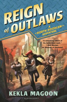 Reign of Outlaws (A Robyn Hoodlum Adventure) Cover Image