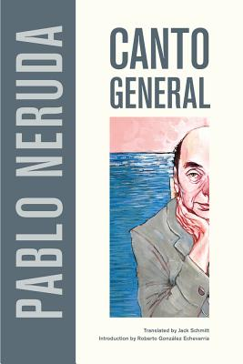 Cover for Canto General (Latin American Literature and Culture #7)