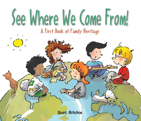 See Where We Come From!: A First Book of Family Heritage (Exploring Our Community) Cover Image