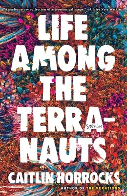 Life Among the Terranauts Cover Image