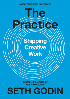 The Practice: Shipping Creative Work Cover Image