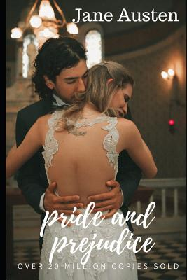 Pride and Prejudice: Over 30 Million copies Sold Cover Image