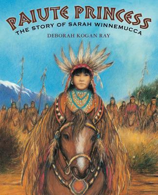Paiute Princess: The Story of Sarah Winnemucca Cover Image
