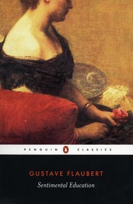 Sentimental Education (Penguin Classics) Cover Image