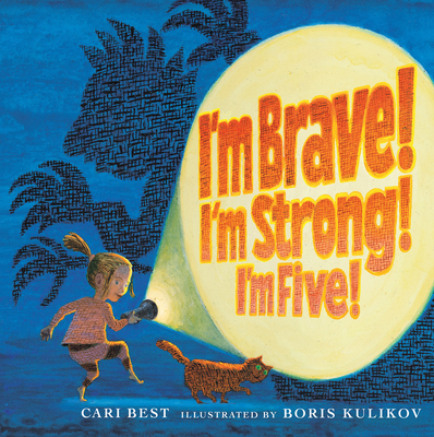 Cover for I'm Brave! I'm Strong! I'm Five!