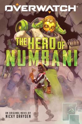 The Hero of Numbani (An Overwatch Original Novel) Cover Image