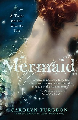 Mermaid: A Twist on the Classic Tale Cover Image