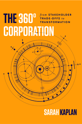The 360° Corporation: From Stakeholder Trade-Offs to Transformation Cover Image
