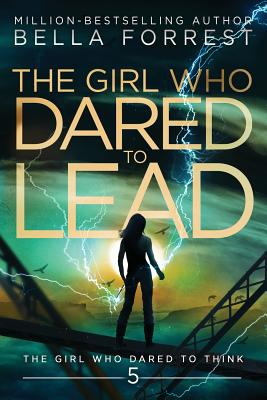 The Girl Who Dared to Think 5: The Girl Who Dared to Lead Cover Image