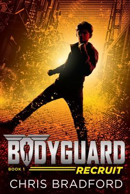 Bodyguard: Recruit (Book 1) Cover Image