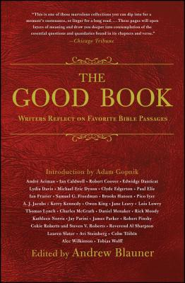 The Good Book: Writers Reflect on Favorite Bible Passages Cover Image