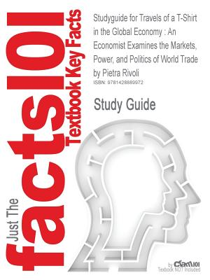 Studyguide for Travels of A T-Shirt in the Global Economy Cover