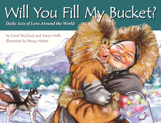 Cover for Will You Fill My Bucket?