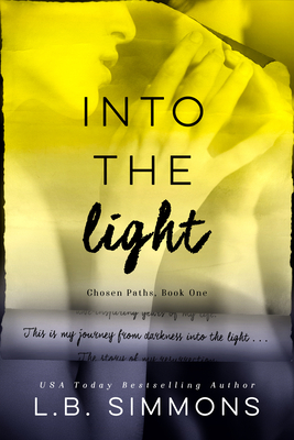 Cover for Into the Light (Chosen Paths #1)