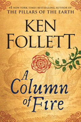 A Column of Fire (Kingsbridge #3) Cover Image