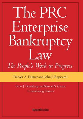 The PRC Enterprise Bankruptcy Law - The People's Work in Progress Cover Image