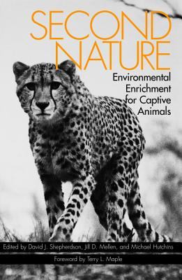 Second Nature: Environmental Enrichment for Captive Animals Cover Image