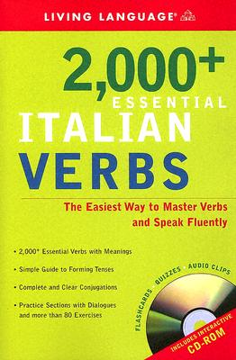 2000+ Essential Italian Verbs: The Easiest Way to Master Verbs and Speak Fluently [With CDROM] Cover Image