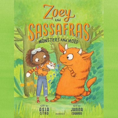 Zoey and Sassafras: Monsters and Mold Lib/E Cover Image