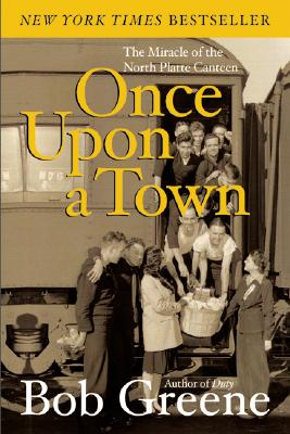 Once Upon a Town: The Miracle of the North Platte Canteen Cover Image