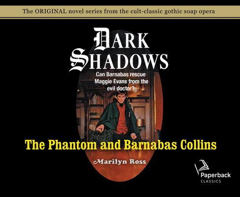 The Phantom and Barnabas Collins (Library Edition) (Dark Shadows #10) Cover Image