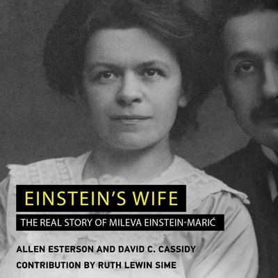 Einstein's Wife Lib/E: The Real Story of Mileva Einstein-Maric Cover Image