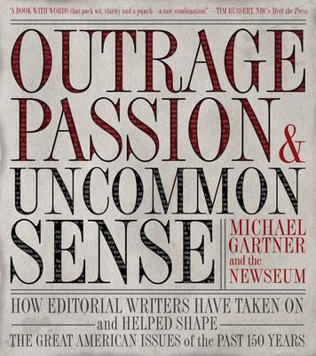 Outrage, Passion, & Uncommon Sense Cover