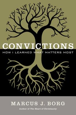 Convictions: How I Learned What Matters Most Cover Image